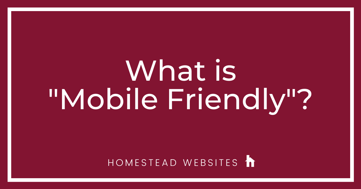 """What is """"Mobile-Friendly""""?"""