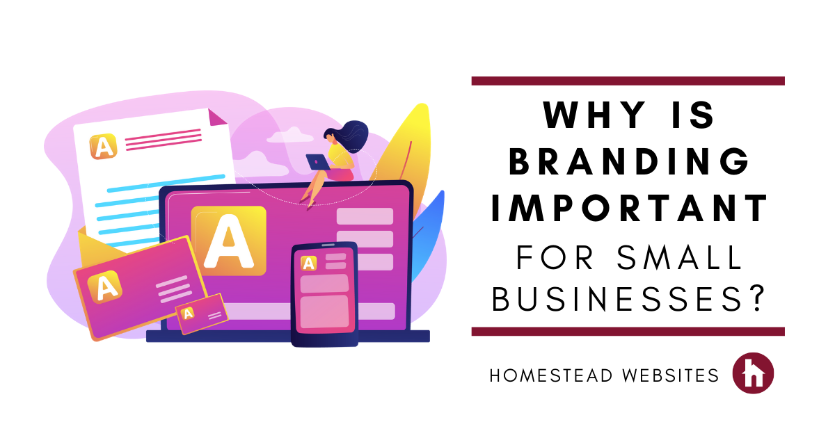 Why Is Branding Important for Small Businesses?