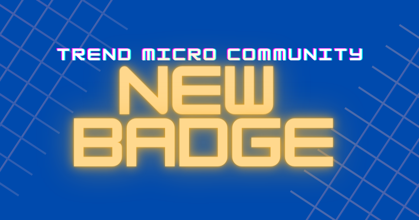 Game ON! New Trend Micro Community Rising Star Badge