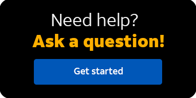 Not finding what you're looking for?  Ask a question!  Get started