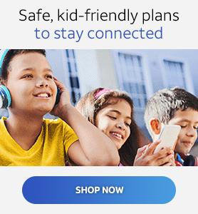 Safe, kid-friendly plans to stay connected.  Shop now!