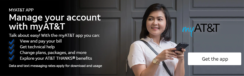 MYAT&T APP Talk about easy! With the myAT&T app you can: View and pay your bill Get technical help Change plans, packages, and more Explore your AT&T THANKS® benefits Data and text messaging rates apply for download and usage. Get the app