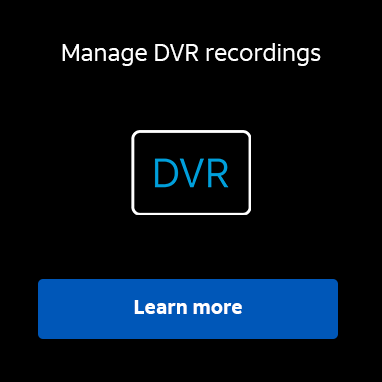 Learn how to manage your DVR recordings.  Learn more.