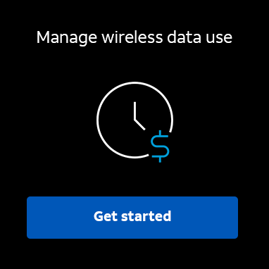 Manage wireless data use.  Learn more