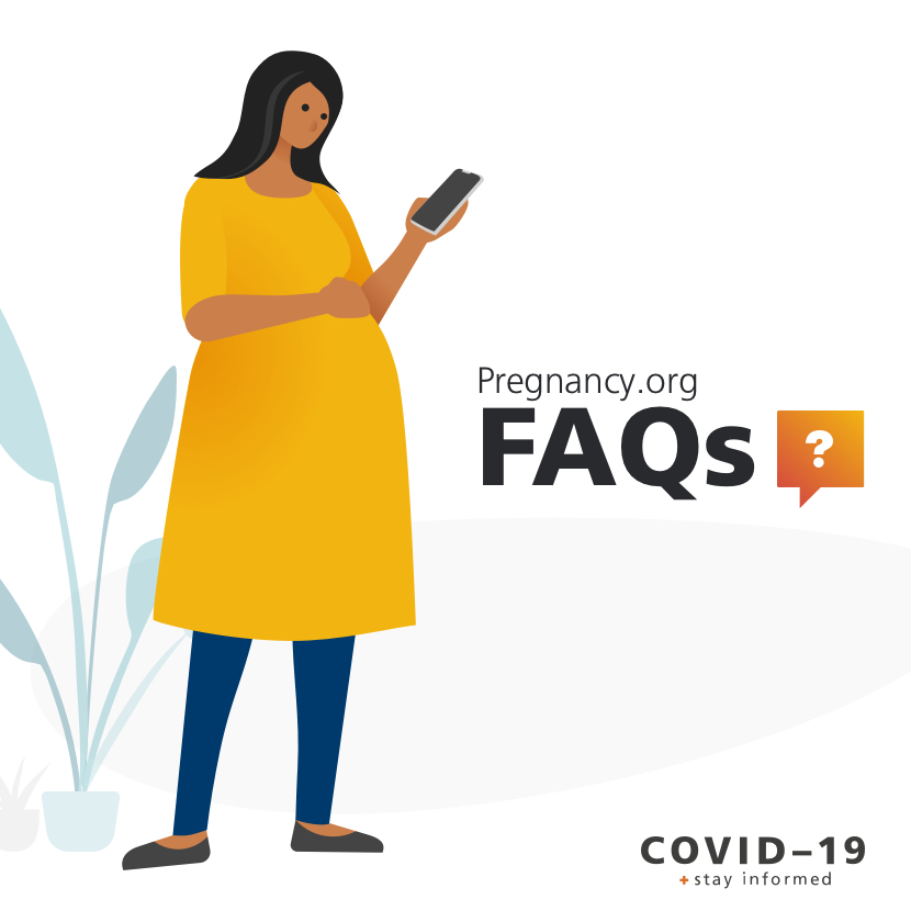Pregnancy and COVID-19 FAQs
